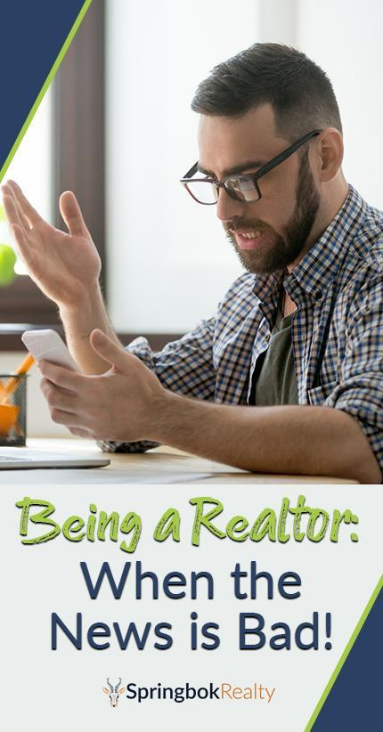 Getting Bad News as a Realtor