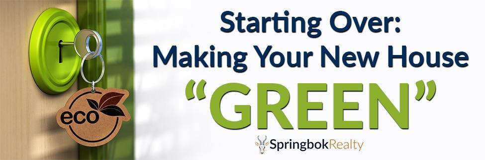 Making Your New Home Green