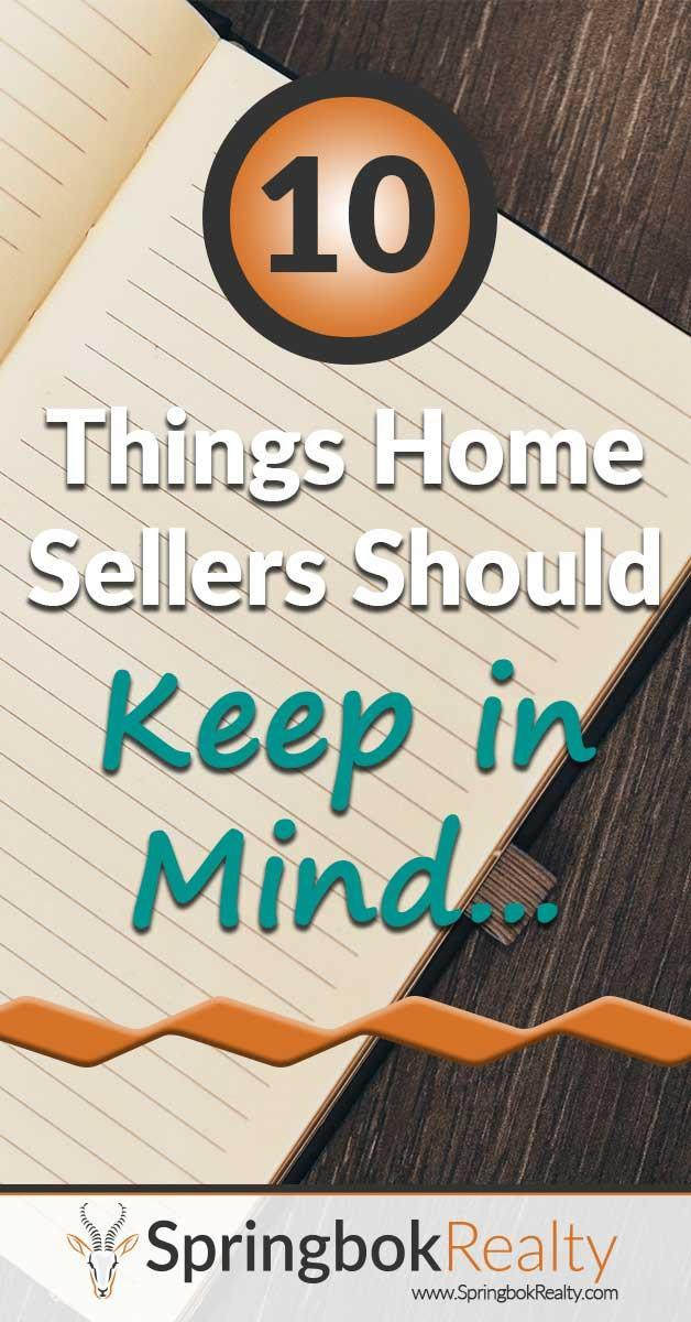 Ten Things Home Sellers Should Keep in Mind