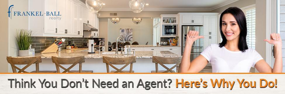 Here's Why You Should Hire a Real Estate Agent