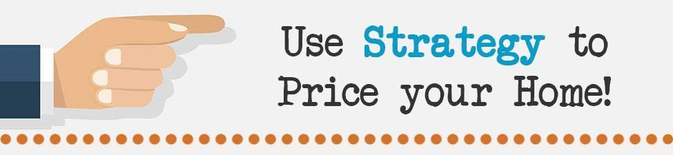Pricing Home Strategies