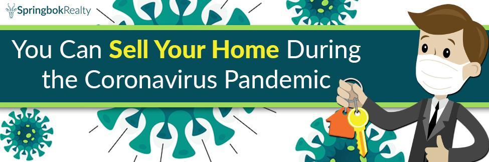 Selling Your Home During the Coronavirus Pandemic