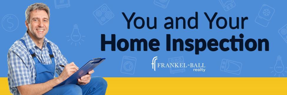 You and Your Home Inspection